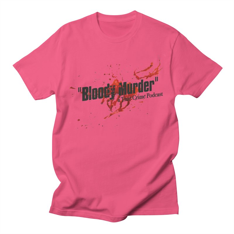 Bloody Murder Bleeding Logo Black Women's Regular Unisex T-Shirt by Bloody Murder's Artist Shop