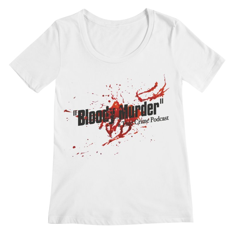 Bloody Murder Bleeding Logo Black Women's Regular Scoop Neck by bloodymurder's Artist Shop