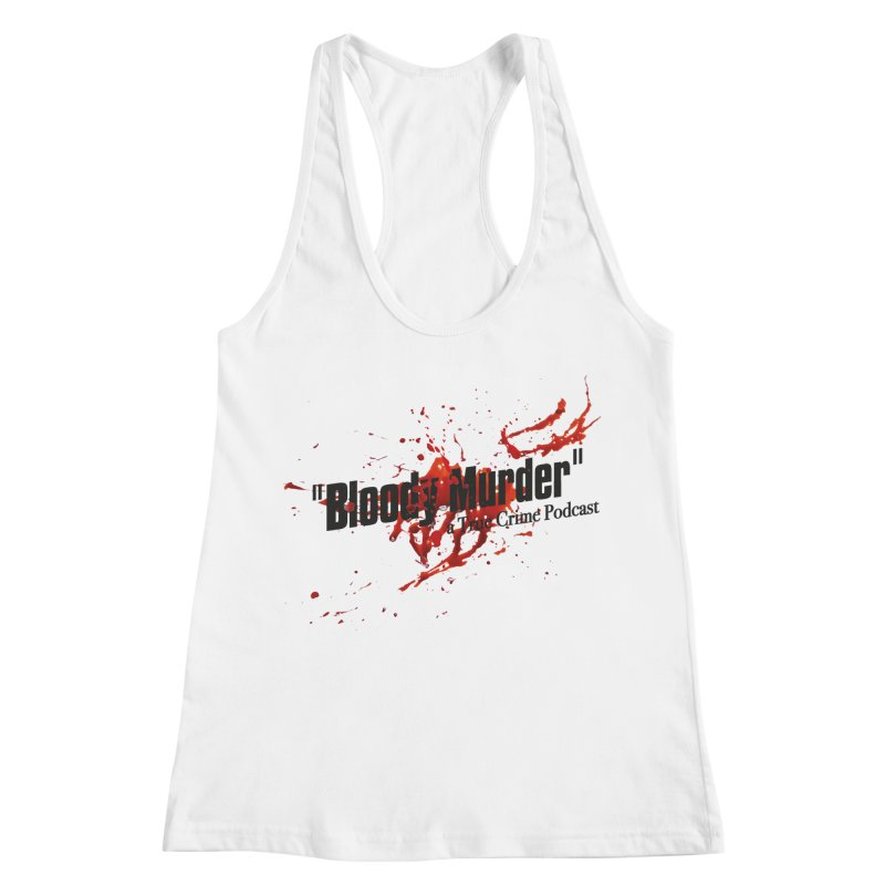 Bloody Murder Bleeding Logo Black Women's Racerback Tank by Bloody Murder's Artist Shop