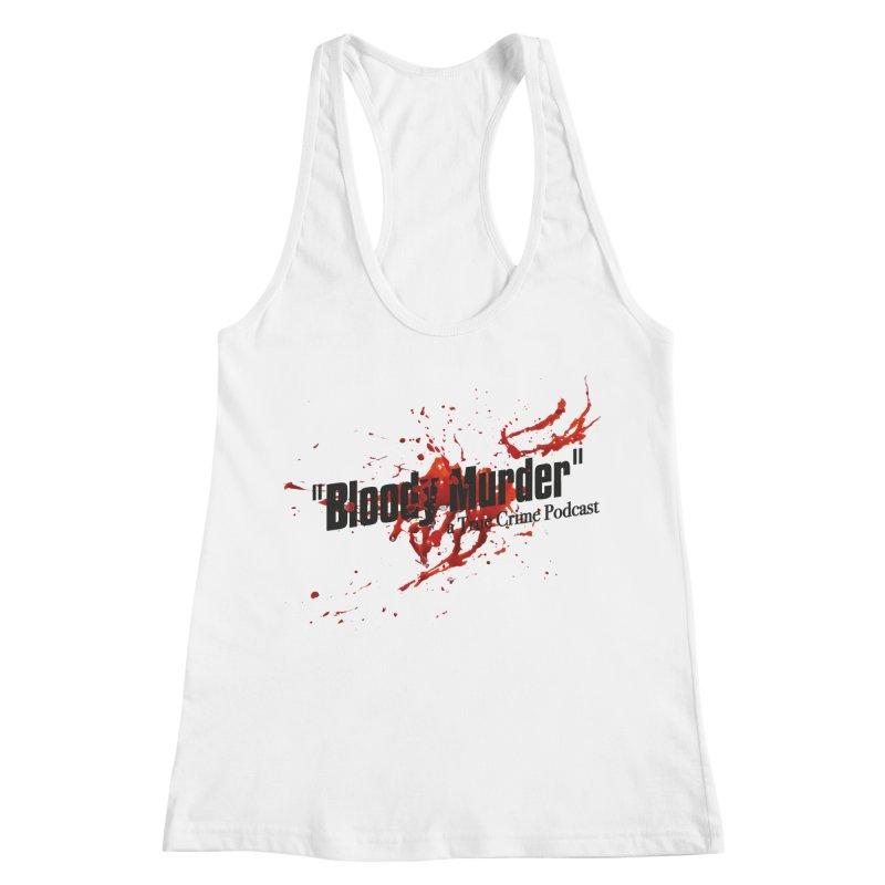 Bloody Murder Bleeding Logo Black Women's Racerback Tank by Bloody Murder's Artist Shop