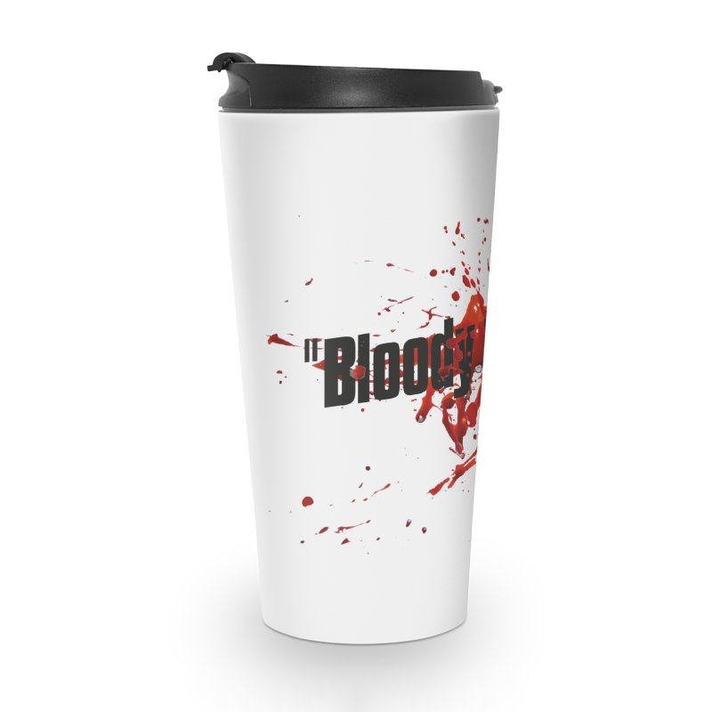 Bloody Murder Bleeding Logo Black Accessories Travel Mug by Bloody Murder's Artist Shop