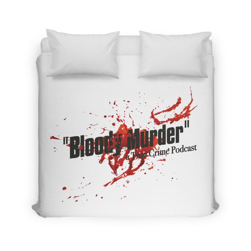 Bloody Murder Bleeding Logo Black Home Duvet by bloodymurder's Artist Shop