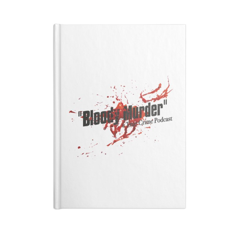 Bloody Murder Bleeding Logo Black Accessories Lined Journal Notebook by Bloody Murder's Artist Shop