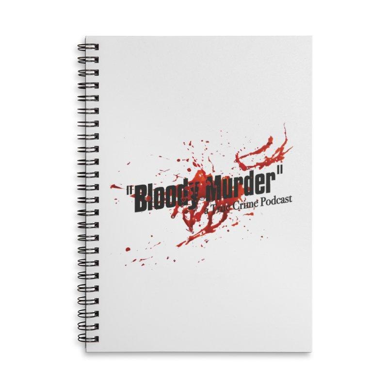 Bloody Murder Bleeding Logo Black Accessories Lined Spiral Notebook by Bloody Murder's Artist Shop