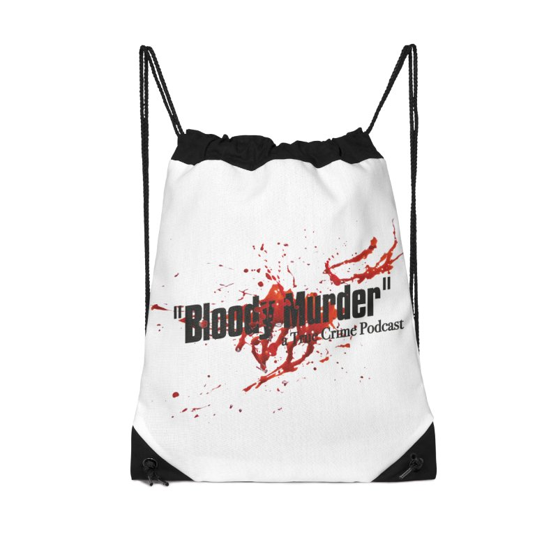 Bloody Murder Bleeding Logo Black Accessories Drawstring Bag Bag by Bloody Murder's Artist Shop