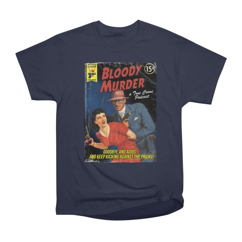 Bloody Murder Pulp Novel Men's Classic T-Shirt by bloodymurder's Artist Shop