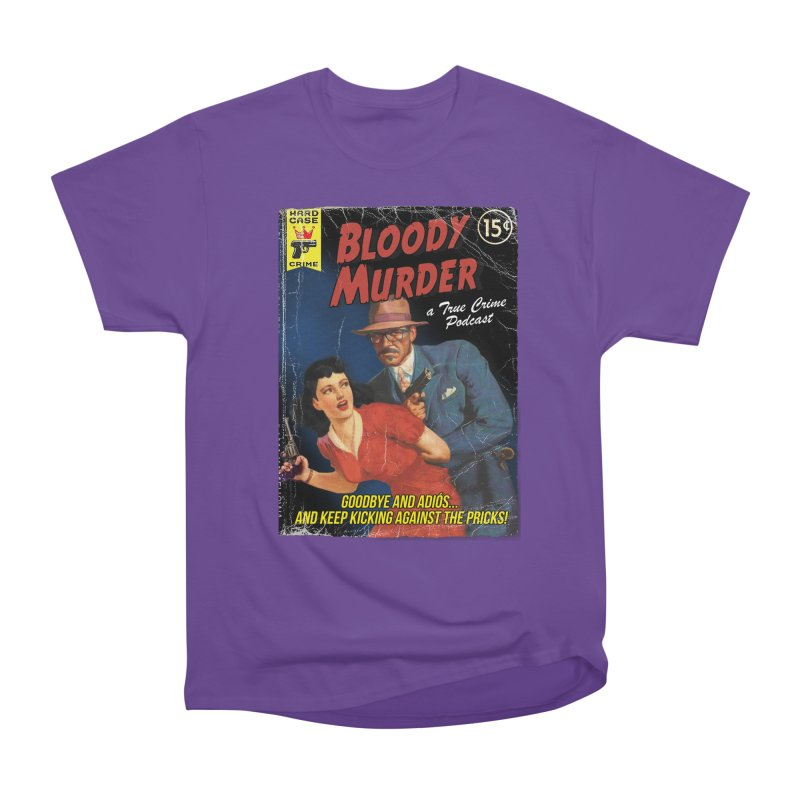 Bloody Murder Pulp Novel Women's Classic Unisex T-Shirt by bloodymurder's Artist Shop