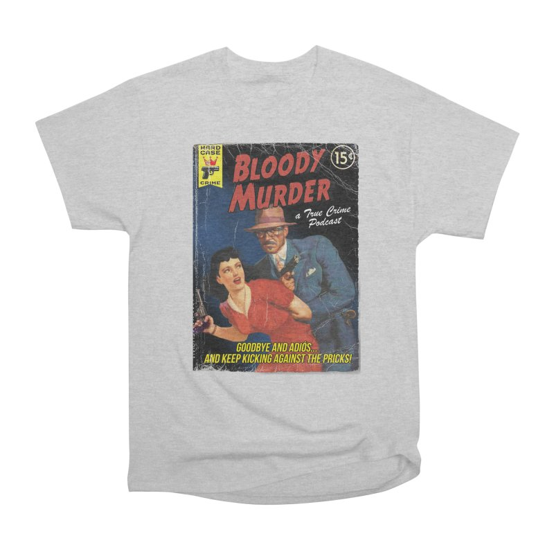 Bloody Murder Pulp Novel Women's Classic Unisex T-Shirt by bloodymurder's Artist Shop