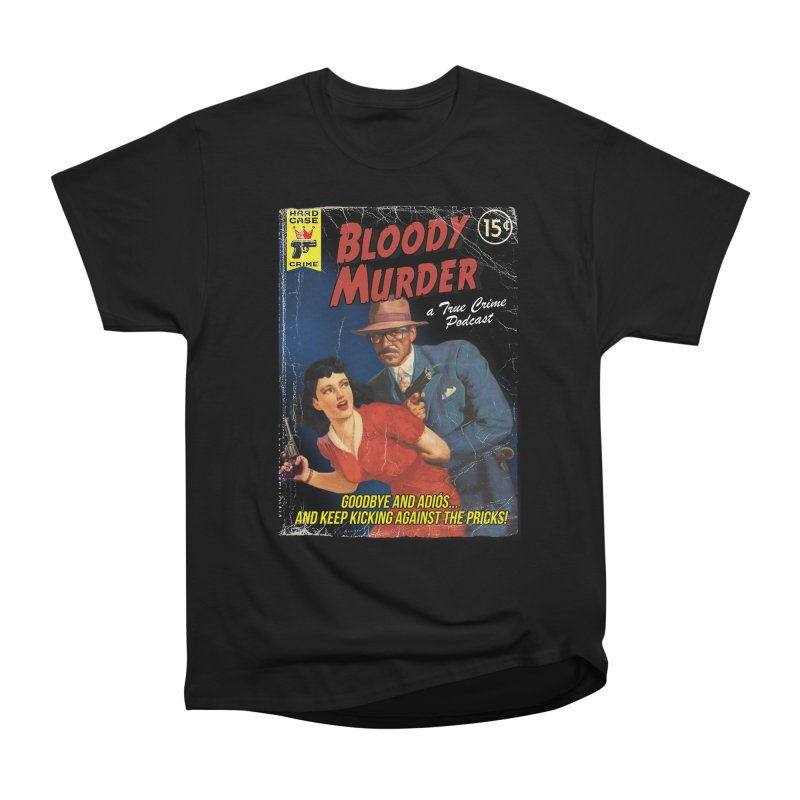 Bloody Murder Pulp Novel Men's Classic T-Shirt by bloodymurder's Artist Shop