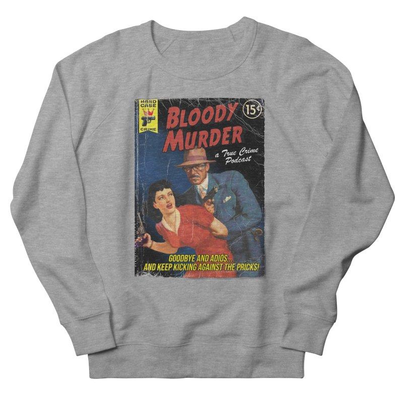 Bloody Murder Pulp Novel Men's Sweatshirt by bloodymurder's Artist Shop