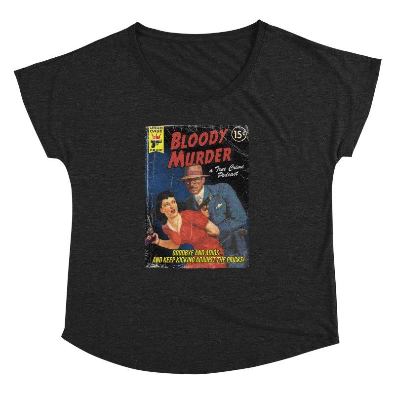 Bloody Murder Pulp Novel Women's Dolman by bloodymurder's Artist Shop