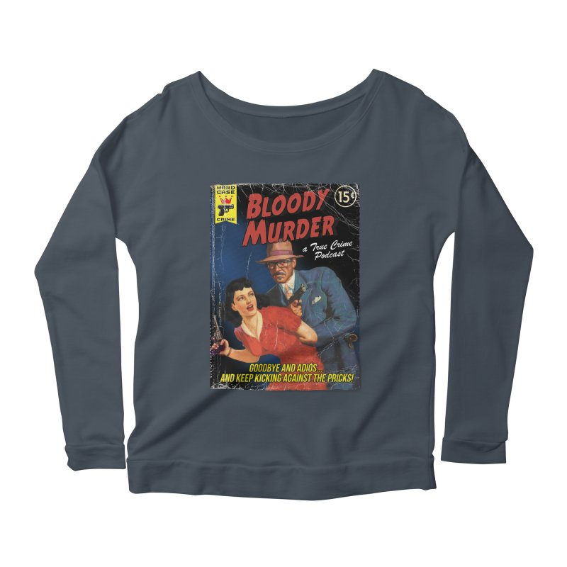 Bloody Murder Pulp Novel Women's Longsleeve Scoopneck  by bloodymurder's Artist Shop