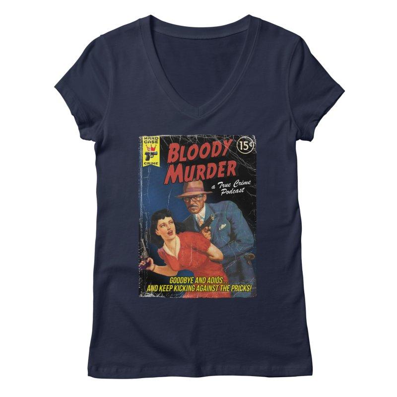 Bloody Murder Pulp Novel Women's V-Neck by bloodymurder's Artist Shop