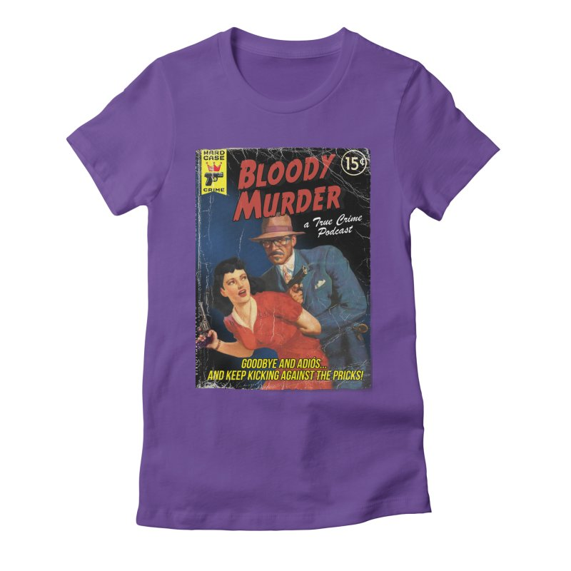 Bloody Murder Pulp Novel Women's  by bloodymurder's Artist Shop