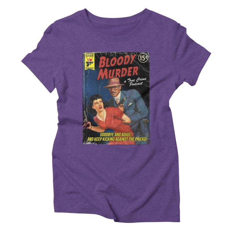 Bloody Murder Pulp Novel Women's  by bloodymurder's Artist Shop
