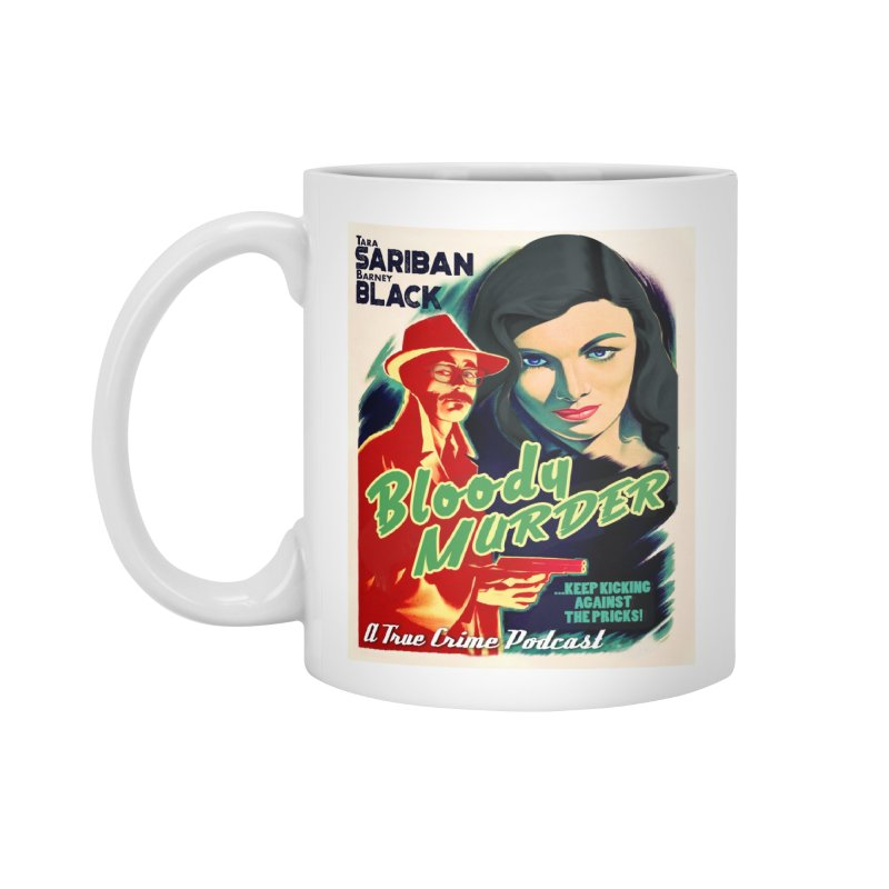 Film Noir Bloody Murder Accessories Mug by Bloody Murder's Artist Shop