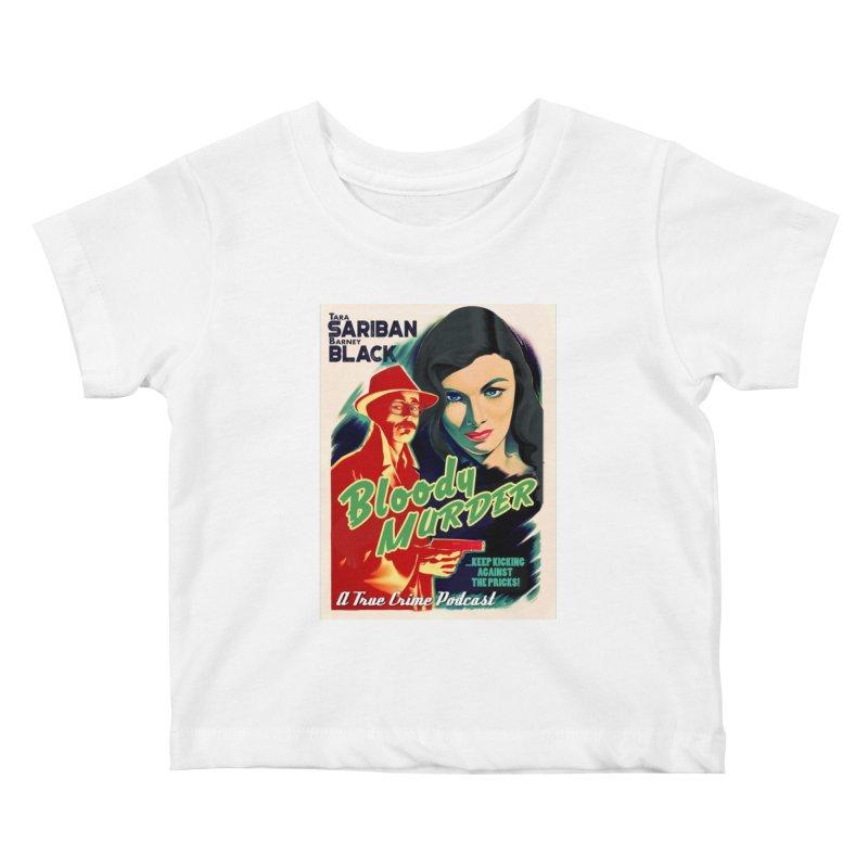 Film Noir Bloody Murder Kids Baby T-Shirt by Bloody Murder's Artist Shop