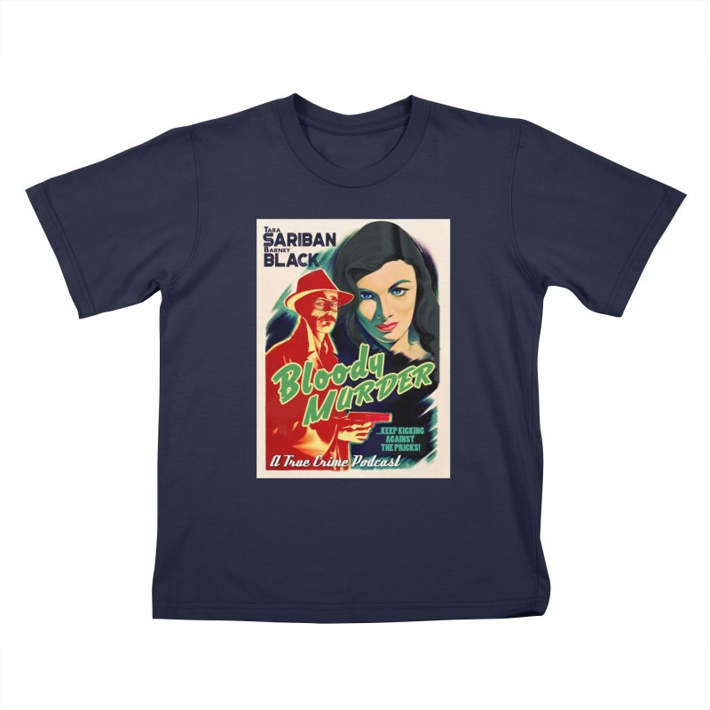 Film Noir Bloody Murder Kids T-Shirt by Bloody Murder's Artist Shop