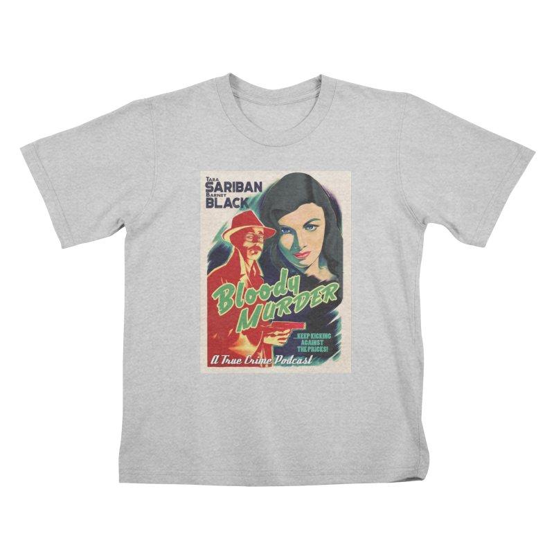 Film Noir Bloody Murder Kids T-Shirt by Bloody Murder's Artist Shop