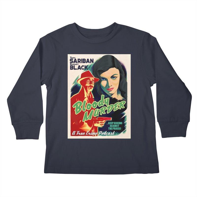 Film Noir Bloody Murder Kids Longsleeve T-Shirt by Bloody Murder's Artist Shop
