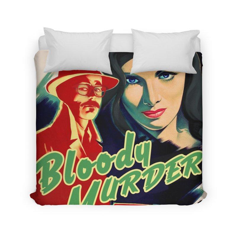 Film Noir Bloody Murder Home Duvet by Bloody Murder's Artist Shop