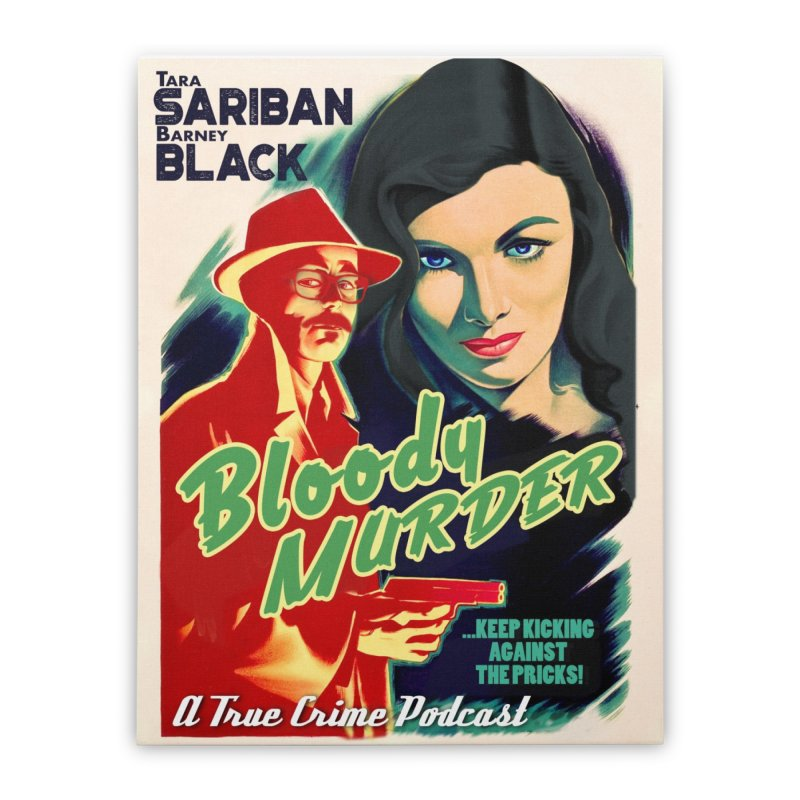 Film Noir Bloody Murder Home Stretched Canvas by Bloody Murder's Artist Shop