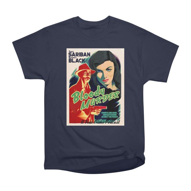 Film Noir Bloody Murder Blue Eyes Women's Heavyweight Unisex T-Shirt by bloodymurder's Artist Shop