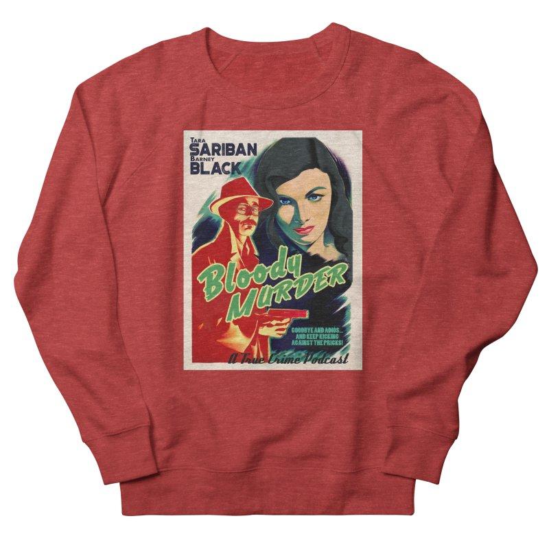 Film Noir Bloody Murder Blue Eyes Women's French Terry Sweatshirt by Bloody Murder's Artist Shop