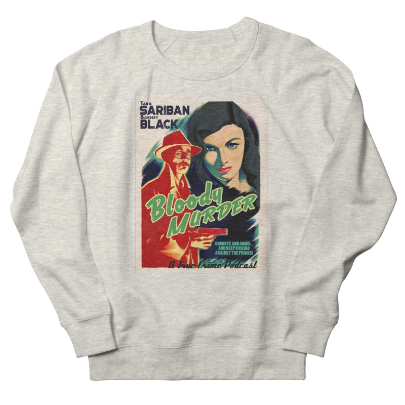 Film Noir Bloody Murder Blue Eyes Women's French Terry Sweatshirt by bloodymurder's Artist Shop