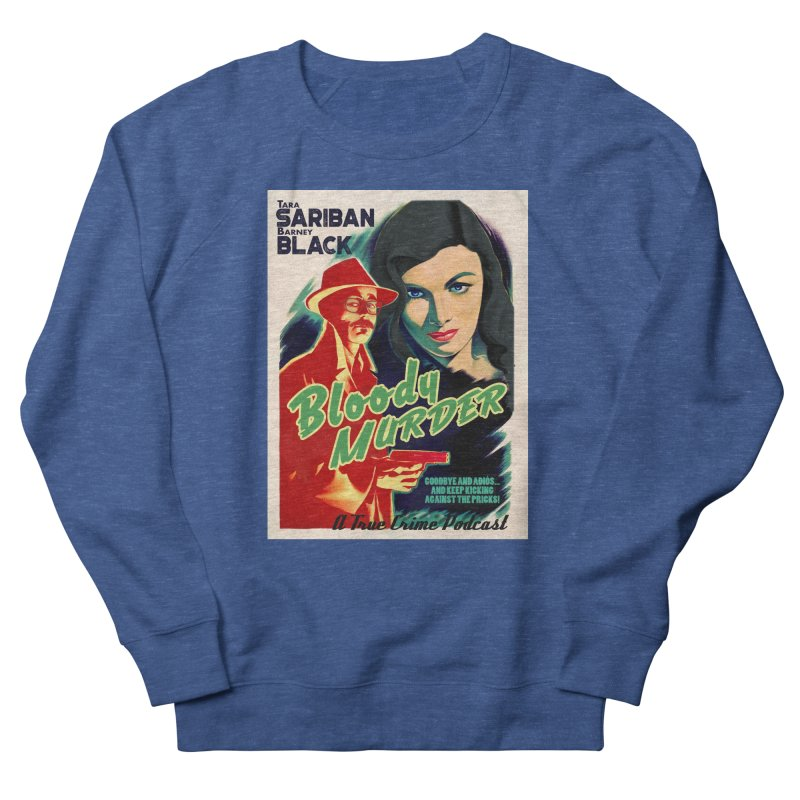 Film Noir Bloody Murder Blue Eyes Men's French Terry Sweatshirt by Bloody Murder's Artist Shop