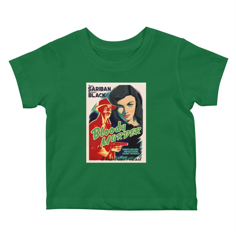 Film Noir Bloody Murder Blue Eyes Kids Baby T-Shirt by Bloody Murder's Artist Shop