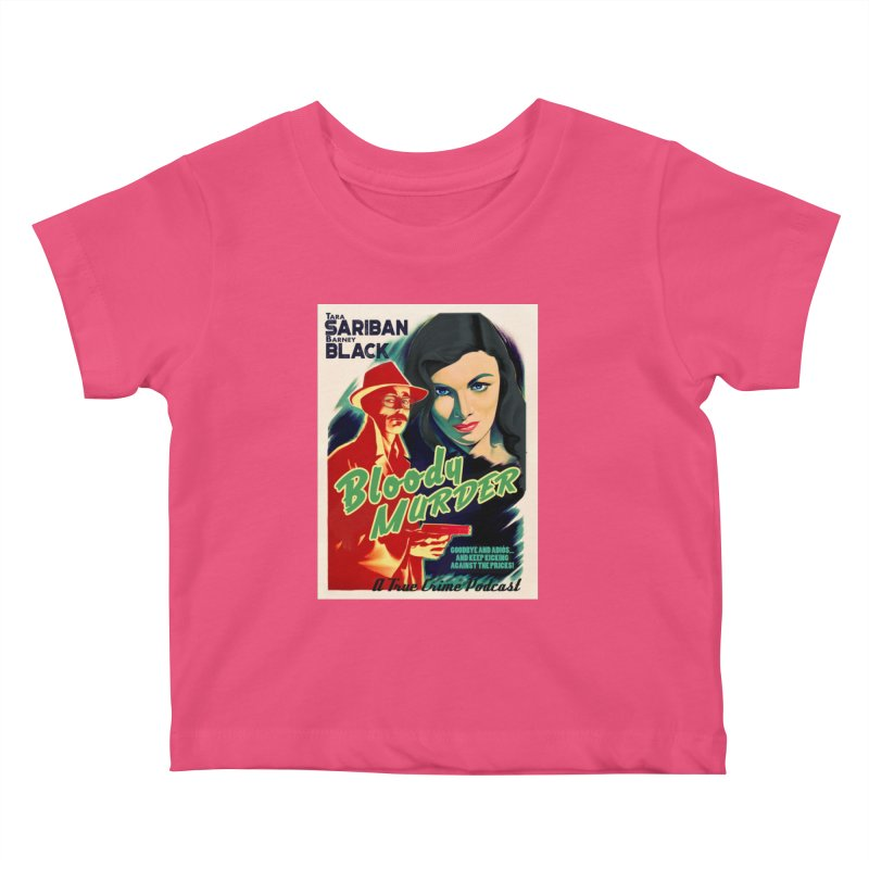 Film Noir Bloody Murder Blue Eyes Kids Baby T-Shirt by Bloody Murder's Artist Shop