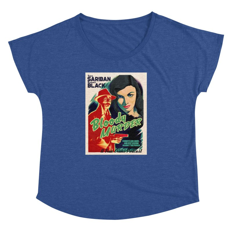 Film Noir Bloody Murder Blue Eyes Women's Dolman Scoop Neck by Bloody Murder's Artist Shop