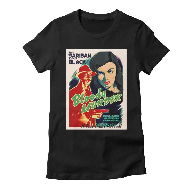 Film Noir Bloody Murder Blue Eyes Women's Fitted T-Shirt by bloodymurder's Artist Shop