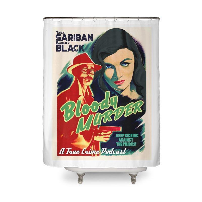 Film Noir Bloody Murder Home Shower Curtain by Bloody Murder's Artist Shop