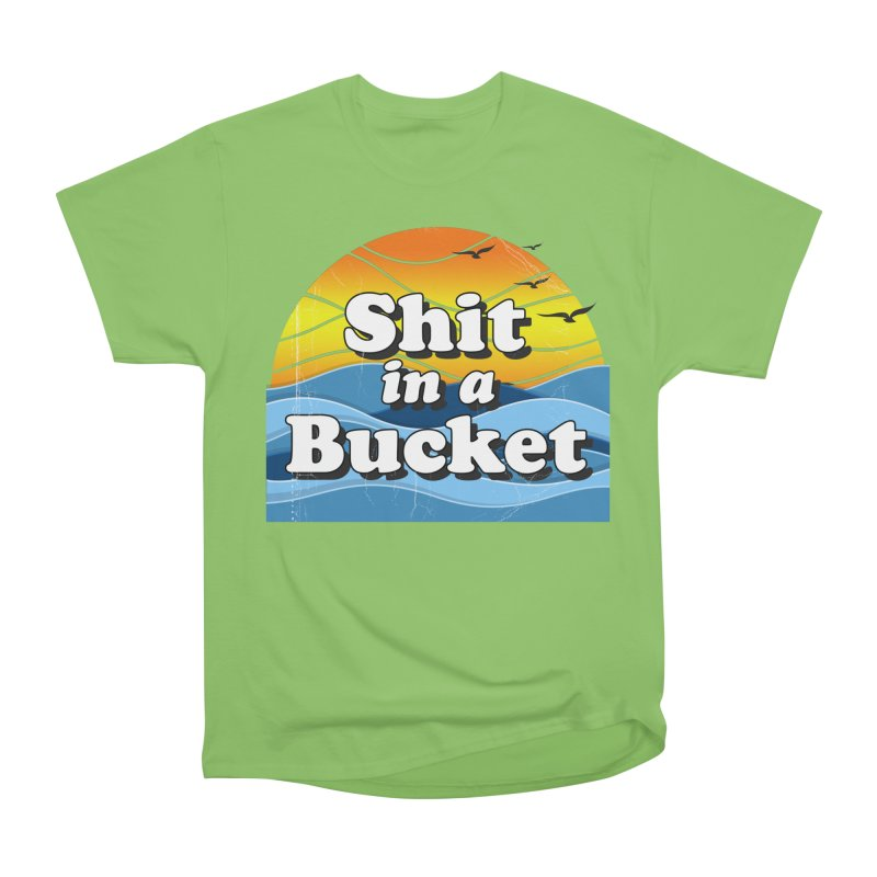Shit in a Bucket 1976 Women's Heavyweight Unisex T-Shirt by Bloody Murder's Artist Shop