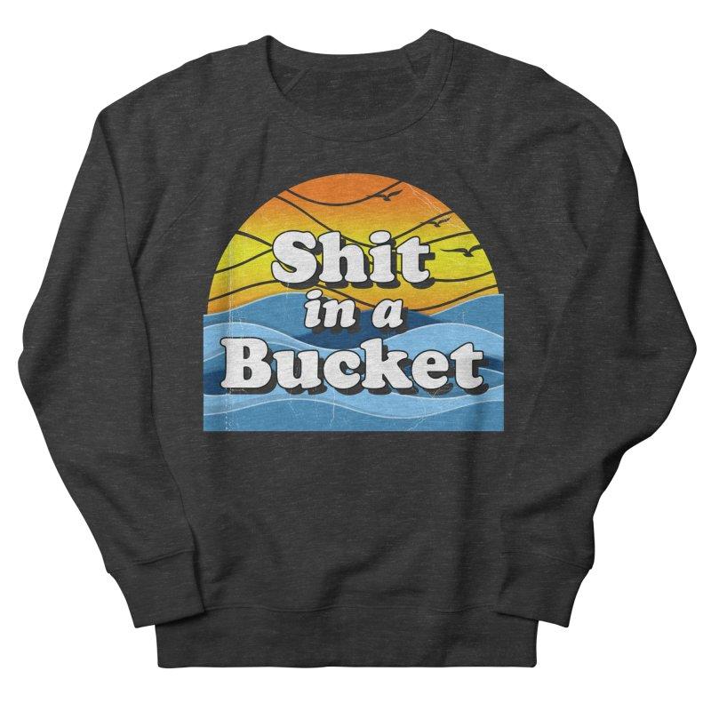Shit in a Bucket 1976 Men's French Terry Sweatshirt by Bloody Murder's Artist Shop