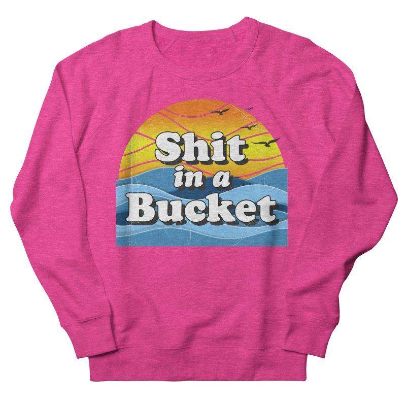 Shit in a Bucket 1976 Men's French Terry Sweatshirt by bloodymurder's Artist Shop