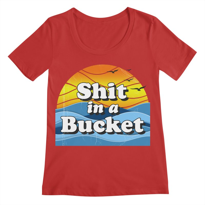 Shit in a Bucket 1976 Women's Regular Scoop Neck by Bloody Murder's Artist Shop