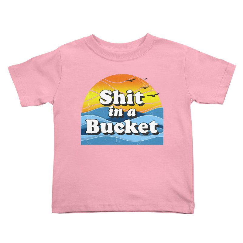 Shit in a Bucket 1976 Kids Toddler T-Shirt by bloodymurder's Artist Shop