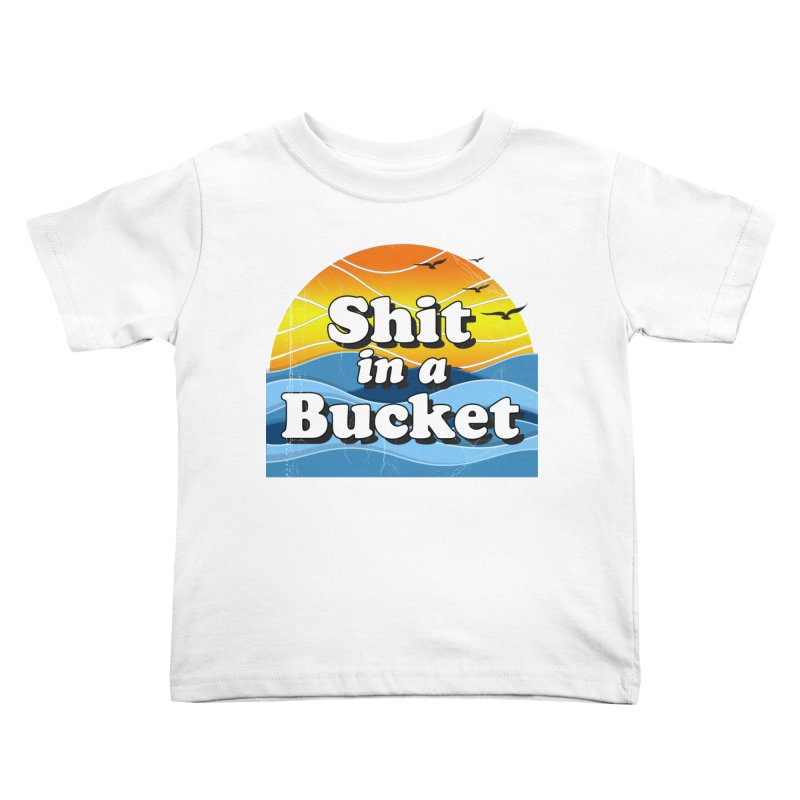 Shit in a Bucket 1976 Kids Toddler T-Shirt by bloodymurder's Artist Shop