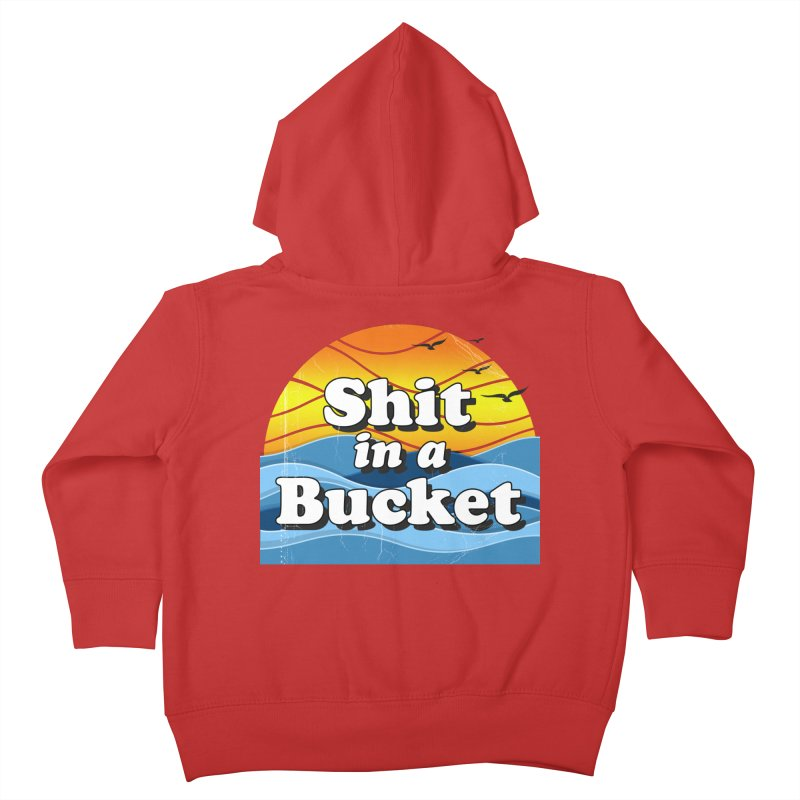 Shit in a Bucket 1976 Kids Toddler Zip-Up Hoody by Bloody Murder's Artist Shop