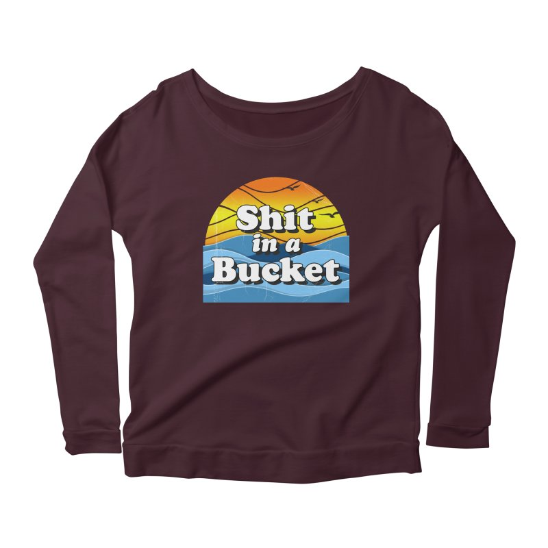 Shit in a Bucket 1976 Women's Longsleeve Scoopneck  by bloodymurder's Artist Shop