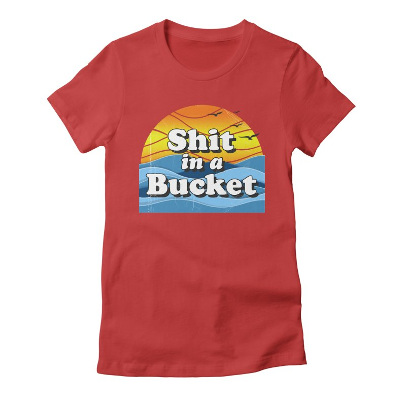 Shit in a Bucket 1976 Women's Fitted T-Shirt by bloodymurder's Artist Shop