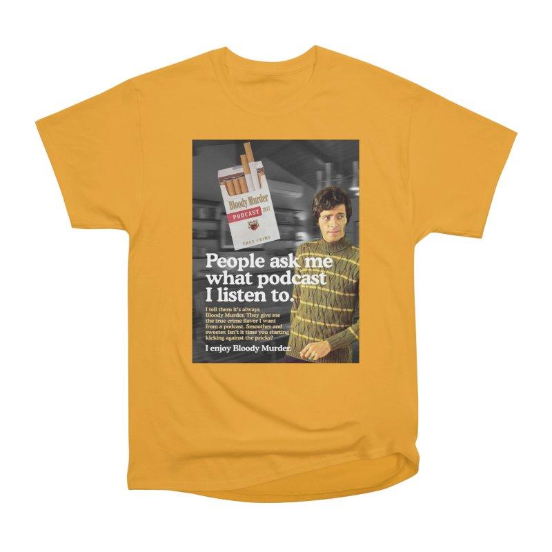 Bloody Murder 1970's Magazine Style Advert Women's Heavyweight Unisex T-Shirt by Bloody Murder's Artist Shop