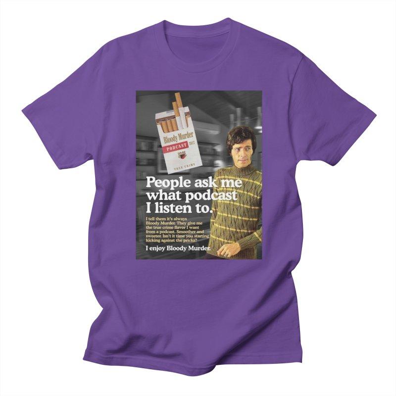 Bloody Murder 1970's Magazine Style Advert Women's Regular Unisex T-Shirt by Bloody Murder's Artist Shop