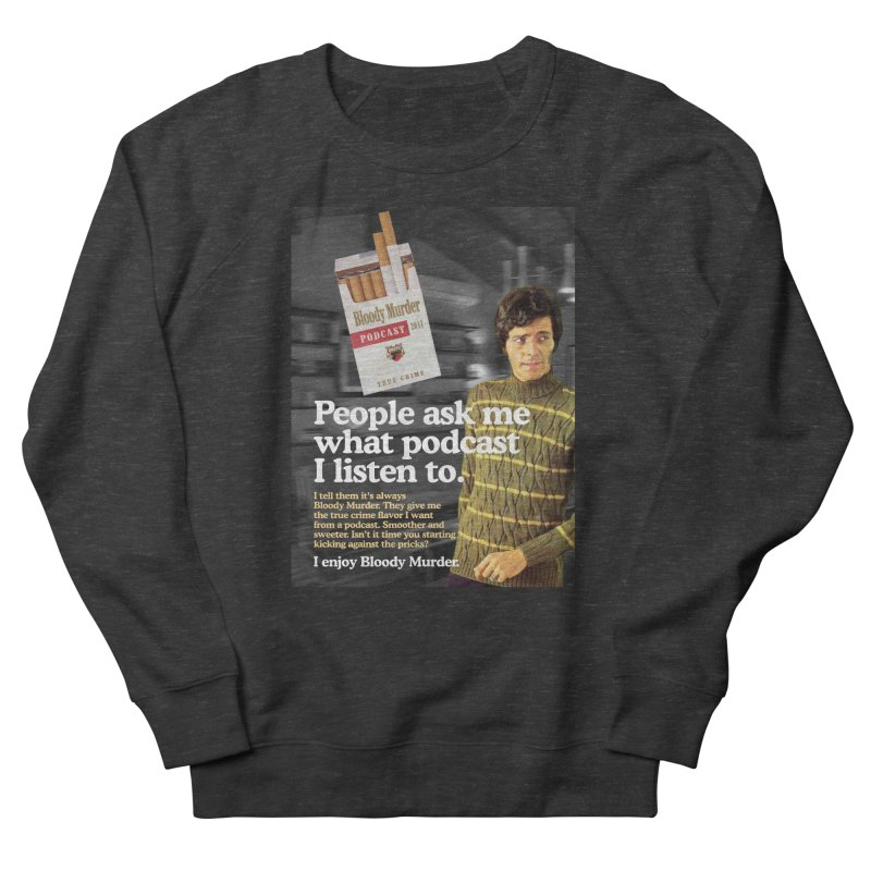 Bloody Murder 1970's Magazine Style Advert Men's French Terry Sweatshirt by Bloody Murder's Artist Shop
