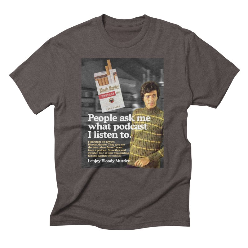 Bloody Murder 1970's Magazine Style Advert Men's Triblend T-shirt by bloodymurder's Artist Shop