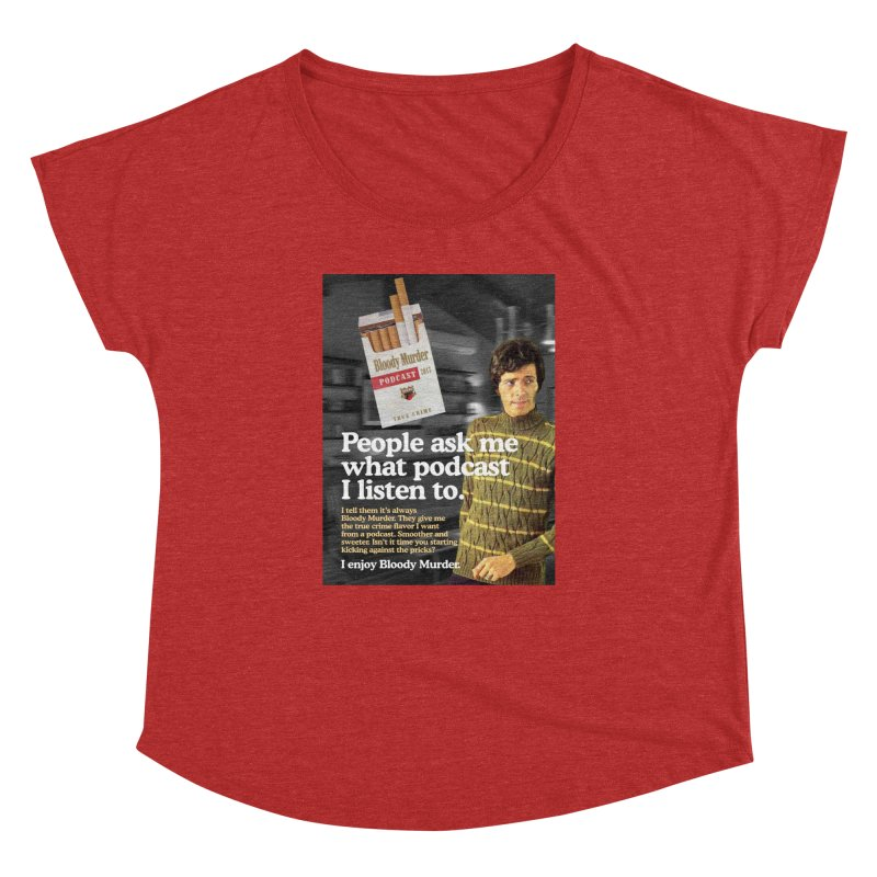 Bloody Murder 1970's Magazine Style Advert Women's Dolman Scoop Neck by Bloody Murder's Artist Shop