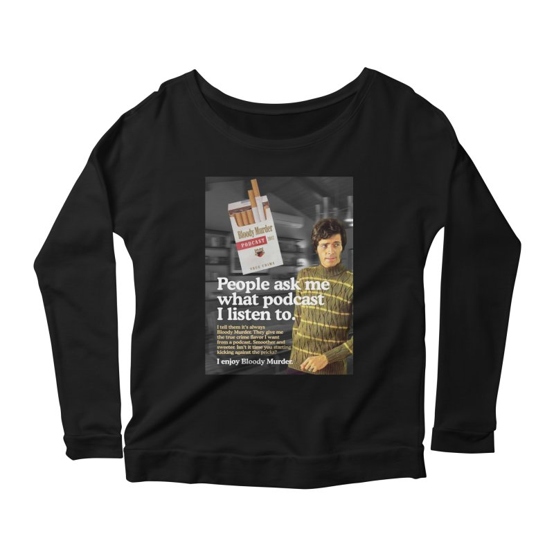 Bloody Murder 1970's Magazine Style Advert Women's Longsleeve Scoopneck  by bloodymurder's Artist Shop